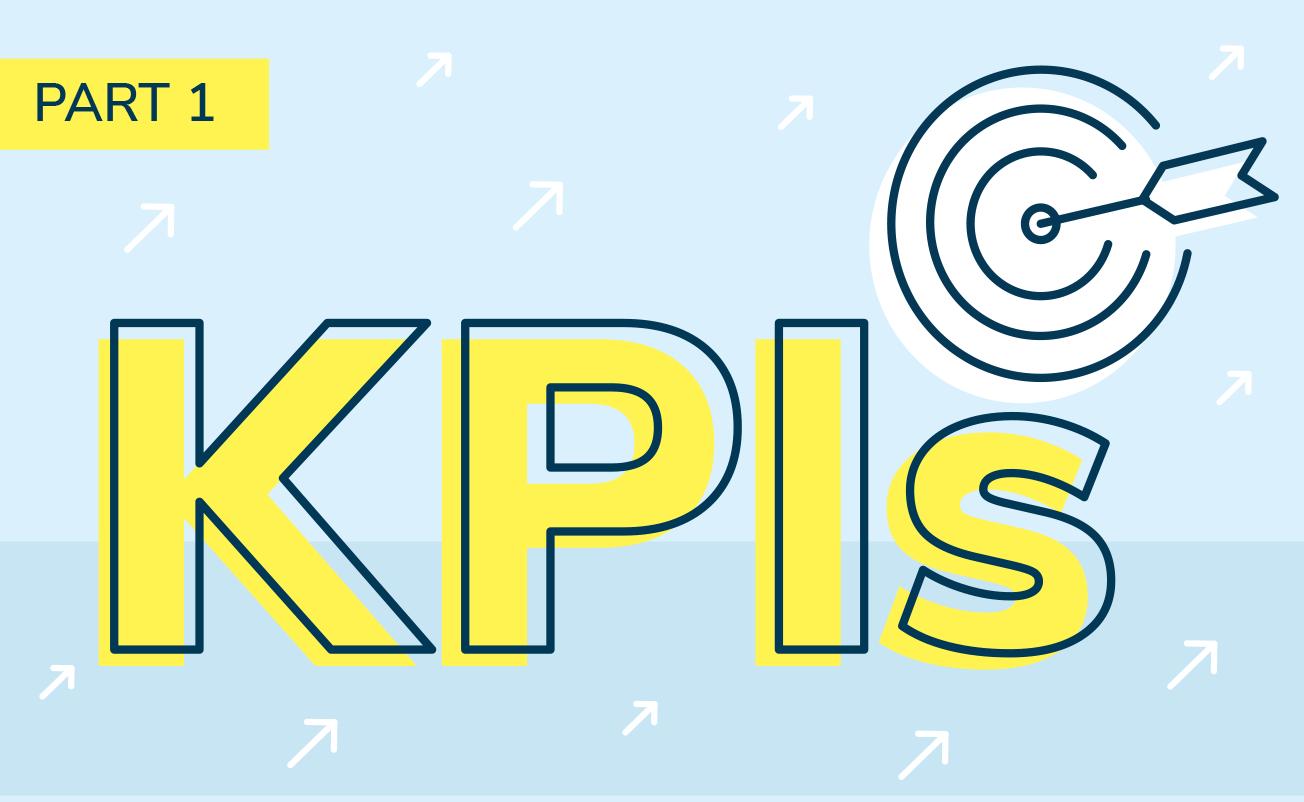 KPIs - Mit diesen KPIs verstehst du deine Kund*innen besser und wirst noch erfolgreicher!